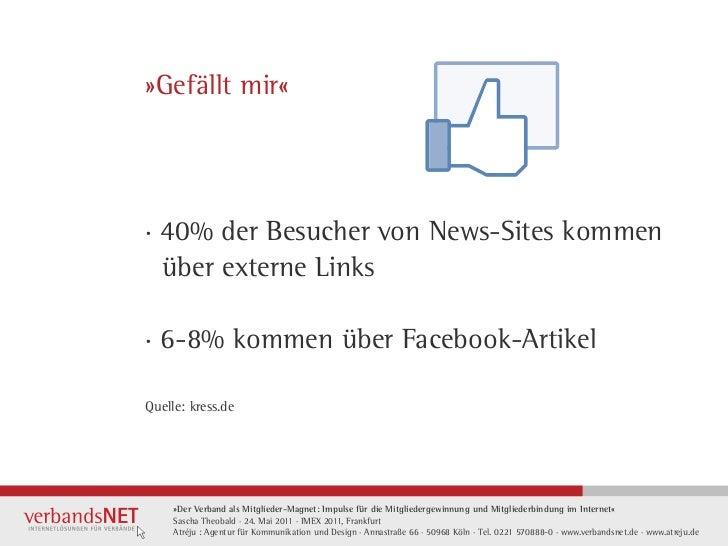 »Gefällt mir«· 40% der Besucher von News-Sites kommen  über externe Links· 6-8% kommen über Facebook-ArtikelQuelle: kress....