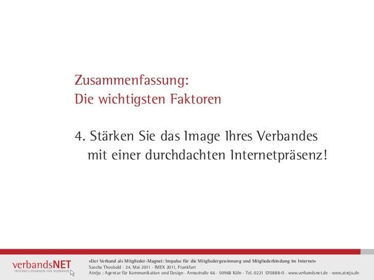 Zusammenfassung:Die wichtigsten Faktoren4. Stärken Sie das Image Ihres Verbandes  mit einer durchdachten Internetpräsenz! ...