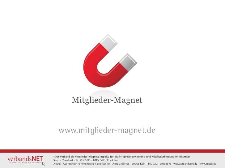 Mitglieder-Magnet    www.mitglieder-magnet.de»Der Verband als Mitglieder-Magnet: Impulse für die Mitgliedergewinnung und ...