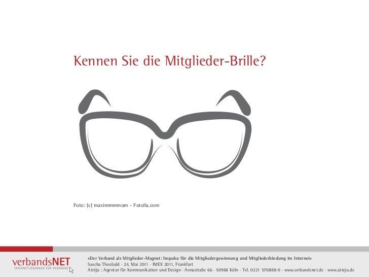 Kennen Sie die Mitglieder-Brille?Foto: (c) maximmmmum - Fotolia.com     »Der Verband als Mitglieder-Magnet: Impulse für di...