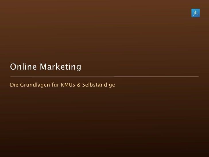 Online Marketing Die Grundlagen für KMUs & Selbständige