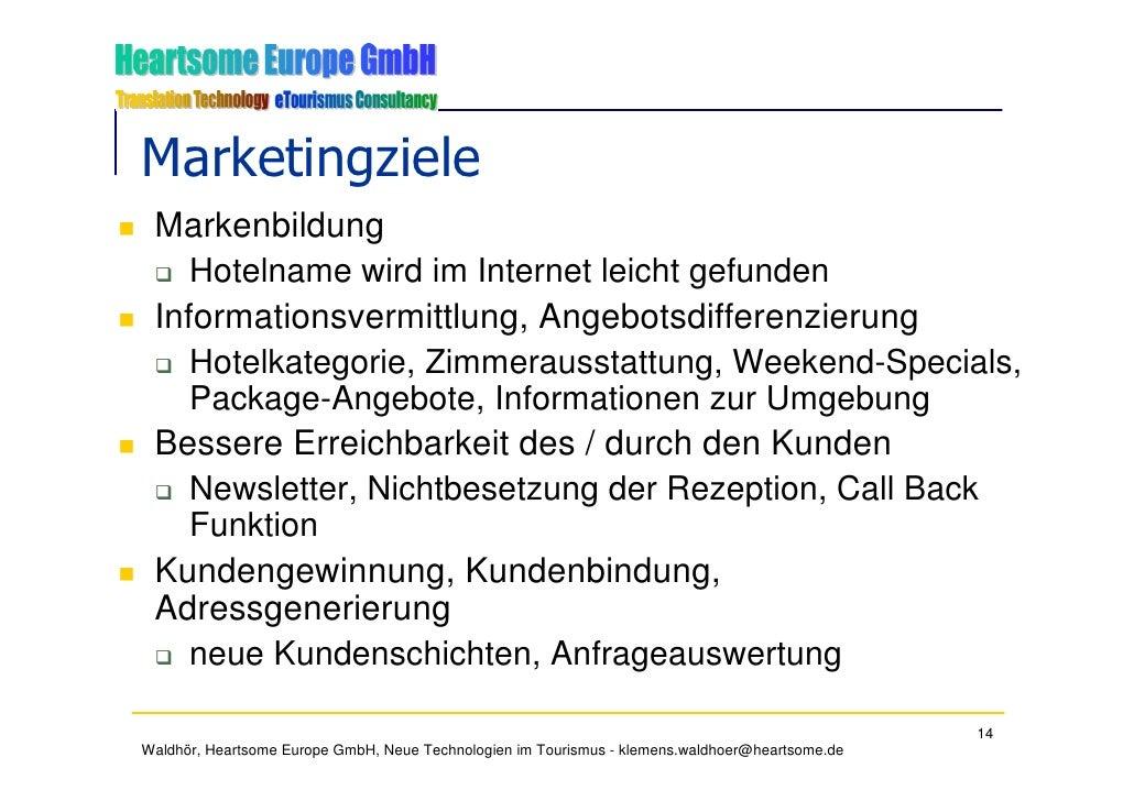 Marketingziele  Markenbildung     Hotelname wird im Internet leicht gefunden  Informationsvermittlung, Angebotsdifferenzie...