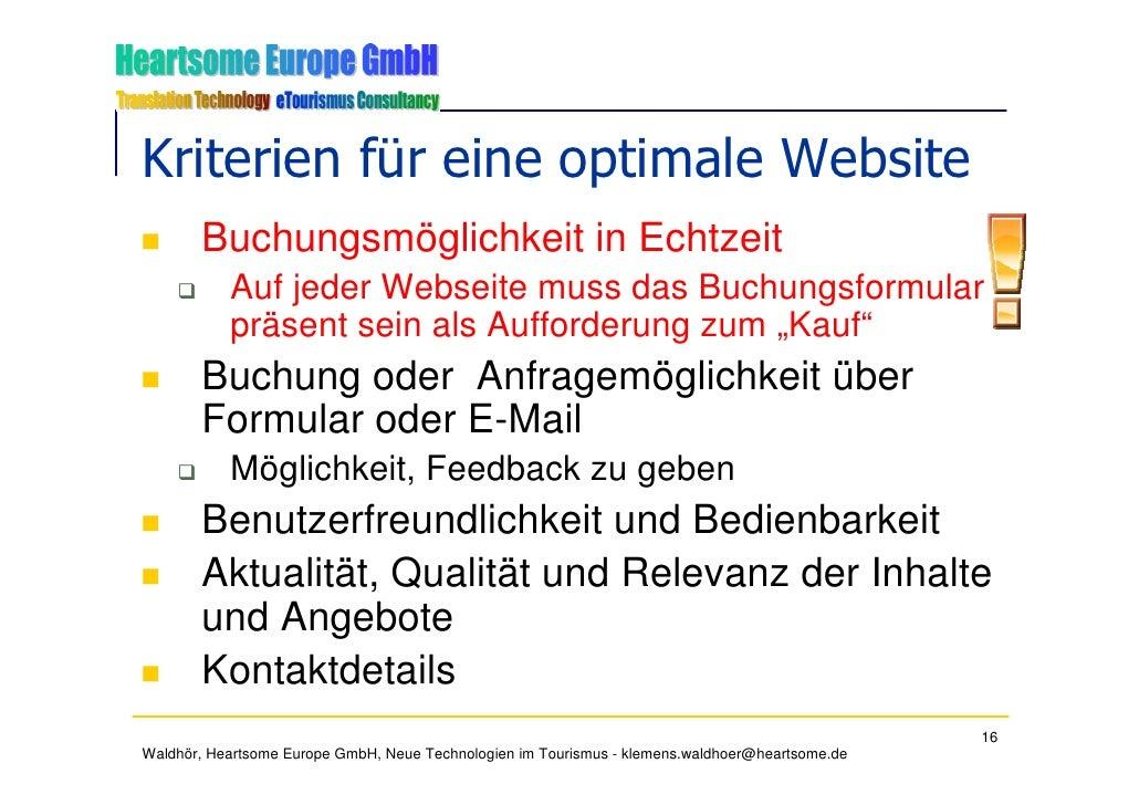 Kriterien für eine optimale Website        Buchungsmöglichkeit in Echtzeit            Auf jeder Webseite muss das Buchungs...