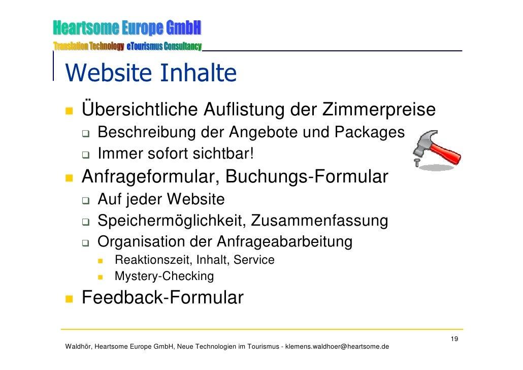 Website Inhalte     Übersichtliche Auflistung der Zimmerpreise          Beschreibung der Angebote und Packages          Im...