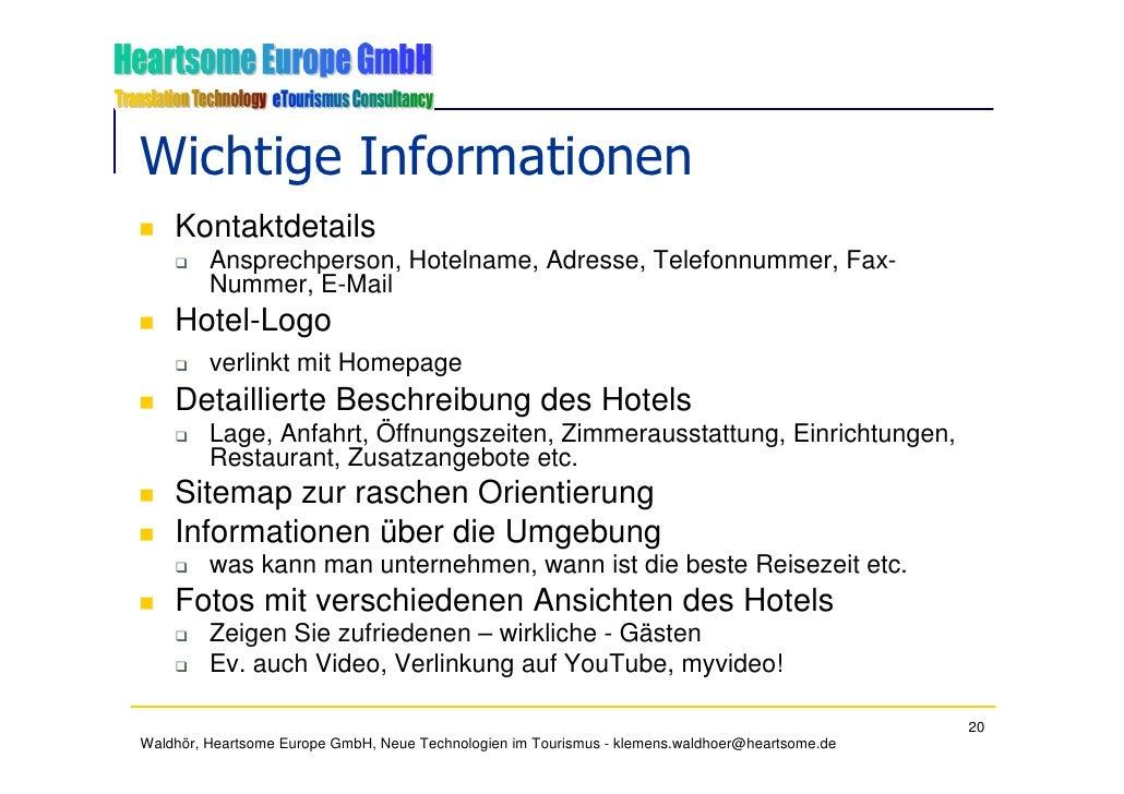 Wichtige Informationen     Kontaktdetails          Ansprechperson, Hotelname, Adresse, Telefonnummer, Fax-          Nummer...