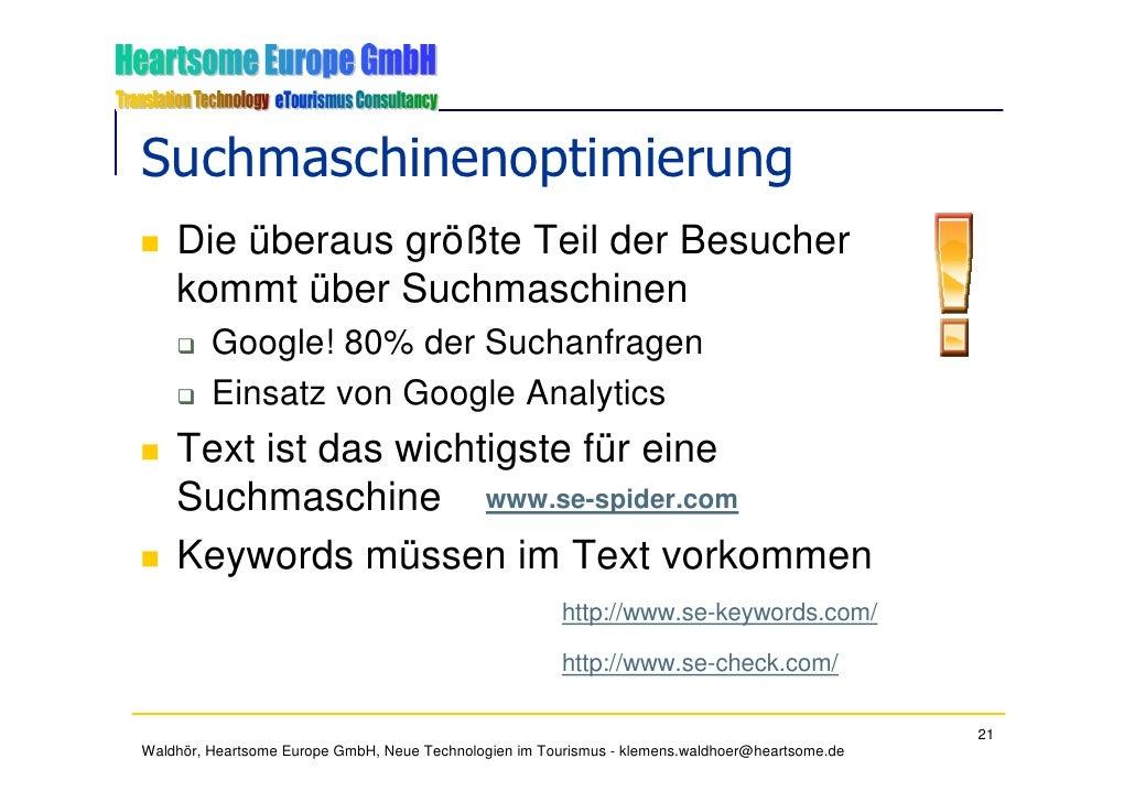 Suchmaschinenoptimierung     Die überaus größte Teil der Besucher     kommt über Suchmaschinen          Google! 80% der Su...