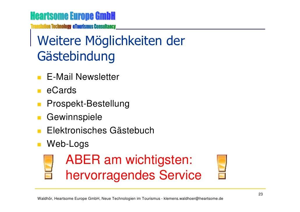 Weitere Möglichkeiten der Gästebindung     E-Mail Newsletter     eCards     Prospekt-Bestellung     Gewinnspiele     Elekt...