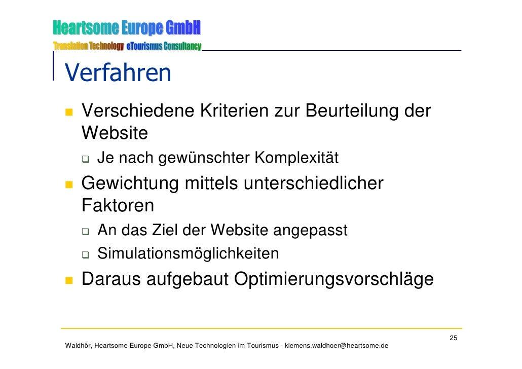Verfahren     Verschiedene Kriterien zur Beurteilung der     Website          Je nach gewünschter Komplexität     Gewichtu...