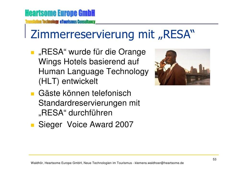 """Zimmerreservierung mit """"RESA""""     """"RESA"""" wurde für die Orange     Wings Hotels basierend auf     Human Language Technology..."""