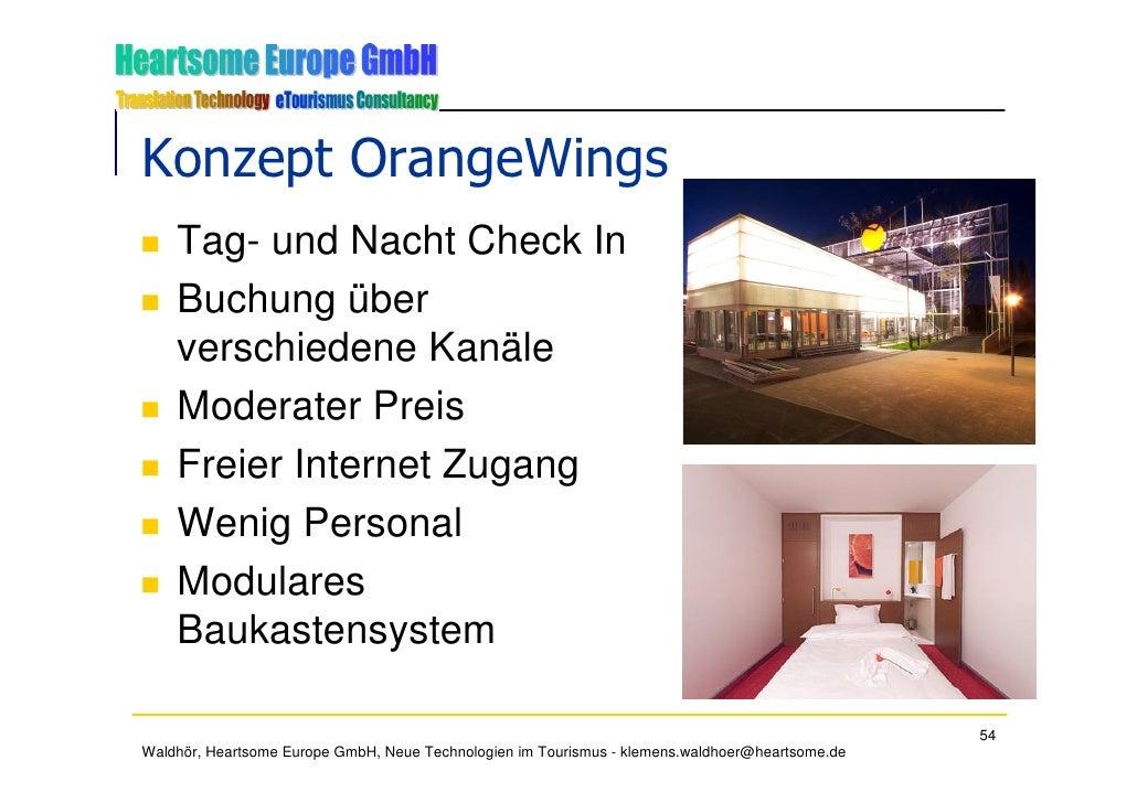 Konzept OrangeWings     Tag- und Nacht Check In     Buchung über     verschiedene Kanäle     Moderater Preis     Freier In...