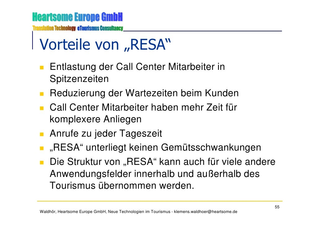 """Vorteile von """"RESA""""     Entlastung der Call Center Mitarbeiter in     Spitzenzeiten     Reduzierung der Wartezeiten beim K..."""