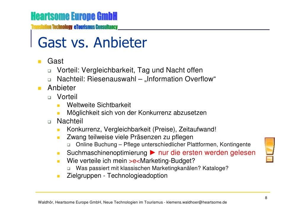 """Gast vs. Anbieter     Gast       Vorteil: Vergleichbarkeit, Tag und Nacht offen       Nachteil: Riesenauswahl – """"Informati..."""