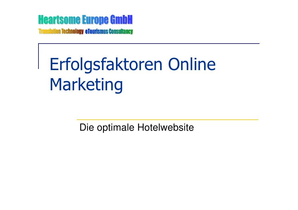 Erfolgsfaktoren Online Marketing     Die optimale Hotelwebsite