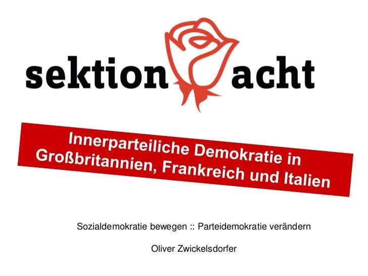 Sozialdemokratie bewegen :: Parteidemokratie verändern                 Oliver Zwickelsdorfer