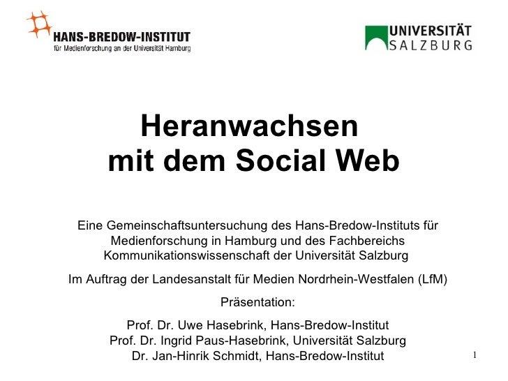 Heranwachsen  mit dem Social Web Eine Gemeinschaftsuntersuchung des Hans-Bredow-Instituts für Medienforschung in Hamburg u...