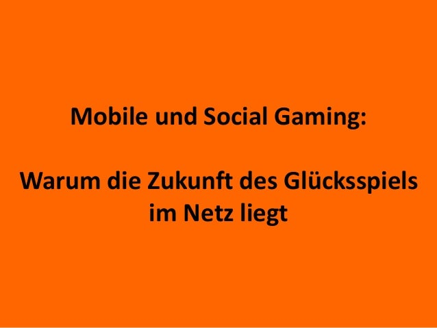 Mobile und Social Gaming: Warum die Zukunft des Glücksspiels im Netz liegt