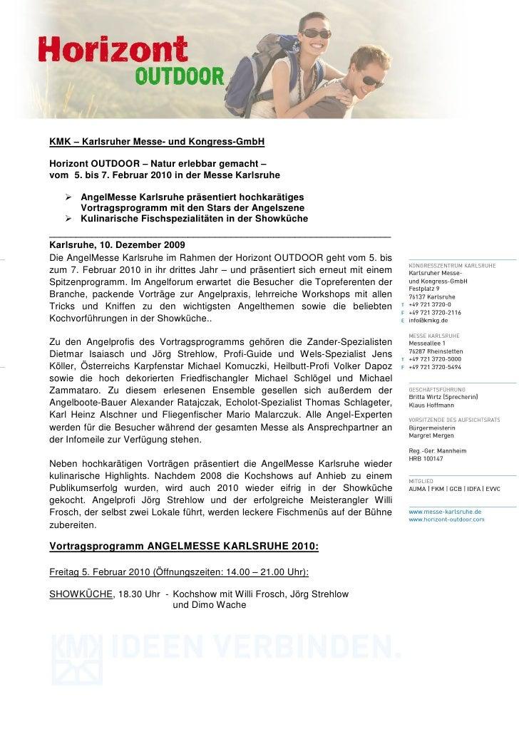 KMK – Karlsruher Messe- und Kongress-GmbHHorizont OUTDOOR – Natur erlebbar gemacht –vom 5. bis 7. Februar 2010 in der Mess...