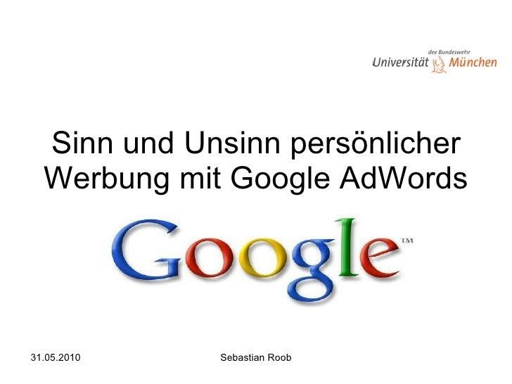 Sinn und Unsinn persönlicher Werbung mit Google AdWords