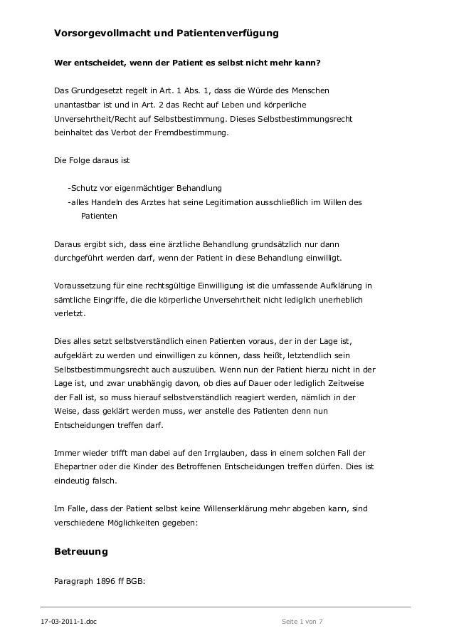 17-03-2011-1.doc Seite 1 von 7 Vorsorgevollmacht und Patientenverfügung Wer entscheidet, wenn der Patient es selbst nicht ...