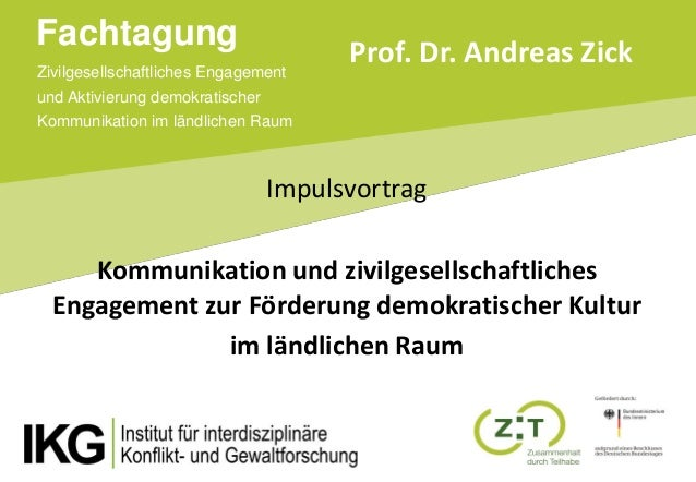 Zivilgesellschaftliches Engagement und Aktivierung demokratischer Kommunikation im ländlichen Raum Fachtagung Impulsvortra...