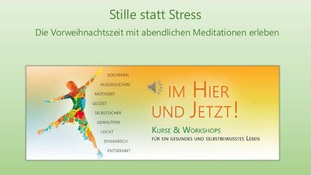 Stille statt Stress Die Vorweihnachtszeit mit abendlichen Meditationen erleben