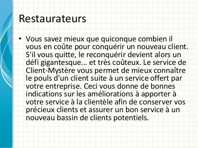 Vos clients, des actifs à protéger, service de client mystère pour restaurant Slide 2