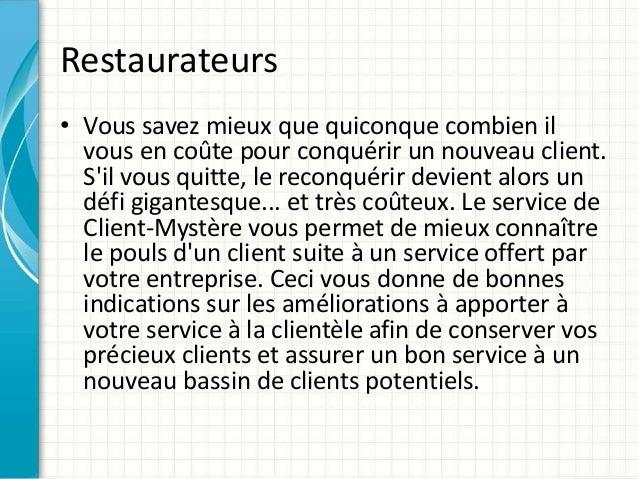 Restaurateurs  • Vous savez mieux que quiconque combien il  vous en coûte pour conquérir un nouveau client.  S'il vous qui...