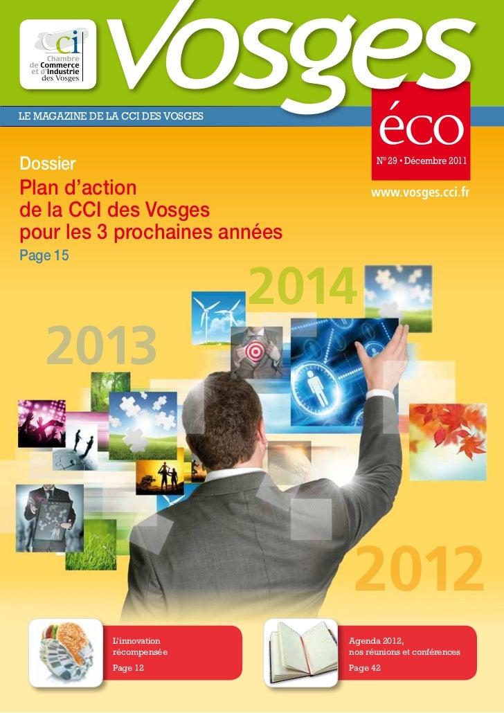 LE MAGAZINE DE LA CCI DES VOSGESDossier                                     N° 29 • Décembre 2011Plan d'action            ...