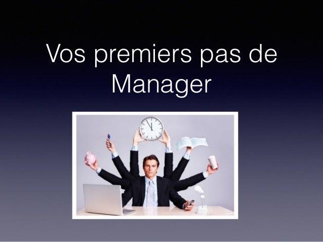 Vos premiers pas de Manager
