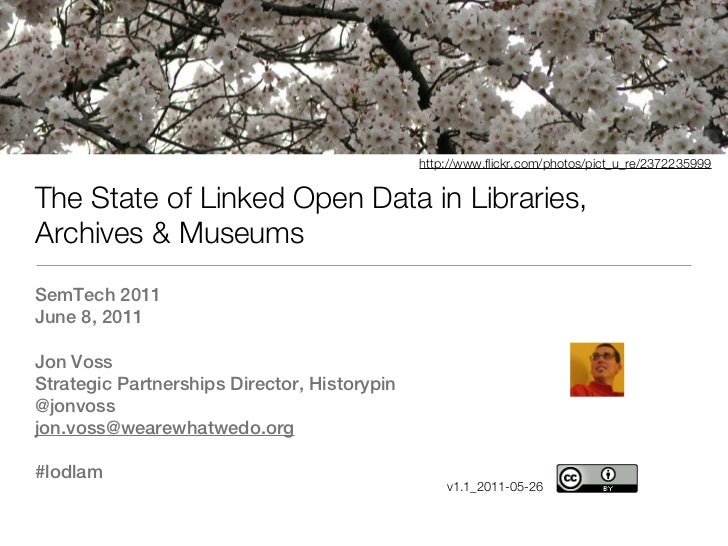 http://www.flickr.com/photos/pict_u_re/2372235999The State of Linked Open Data in Libraries,Archives & MuseumsSemTech 2011...