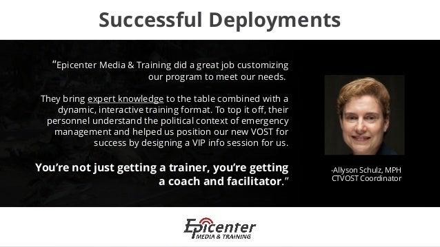 VOST Training/Exercise Program - Epicenter Media & Training Info Deck