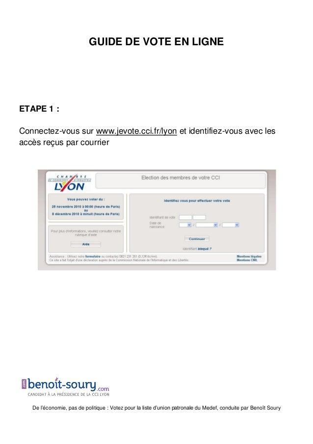 De l'économie, pas de politique : Votez pour la liste d'union patronale du Medef, conduite par Benoît Soury GUIDE DE VOTE ...