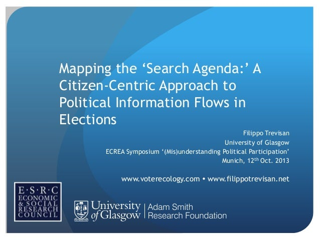 "Mapping the ""Search Agenda:"" A Citizen-Centric Approach to Political Information Flows in Elections Filippo Trevisan Unive..."