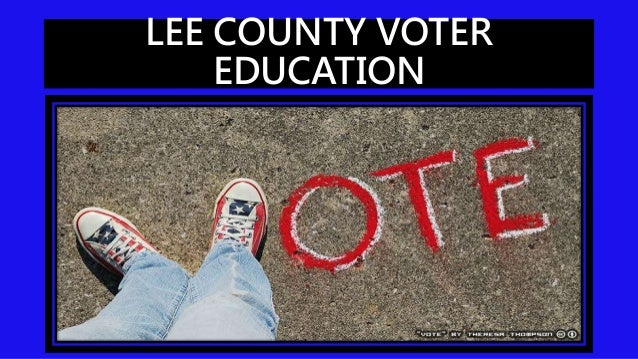 LEE COUNTY VOTER EDUCATION