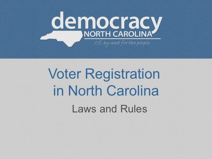 Voter Registration  in North Carolina Laws and Rules