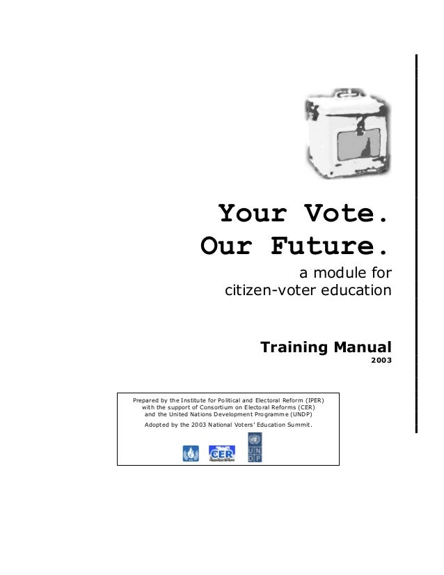 Your Vote.                       Our Future.                                           a module for                       ...