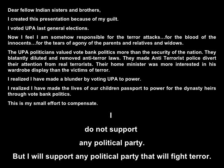 Dear fellow Indian sisters and brothers, I created this presentation because of my guilt.  I voted UPA last general electi...