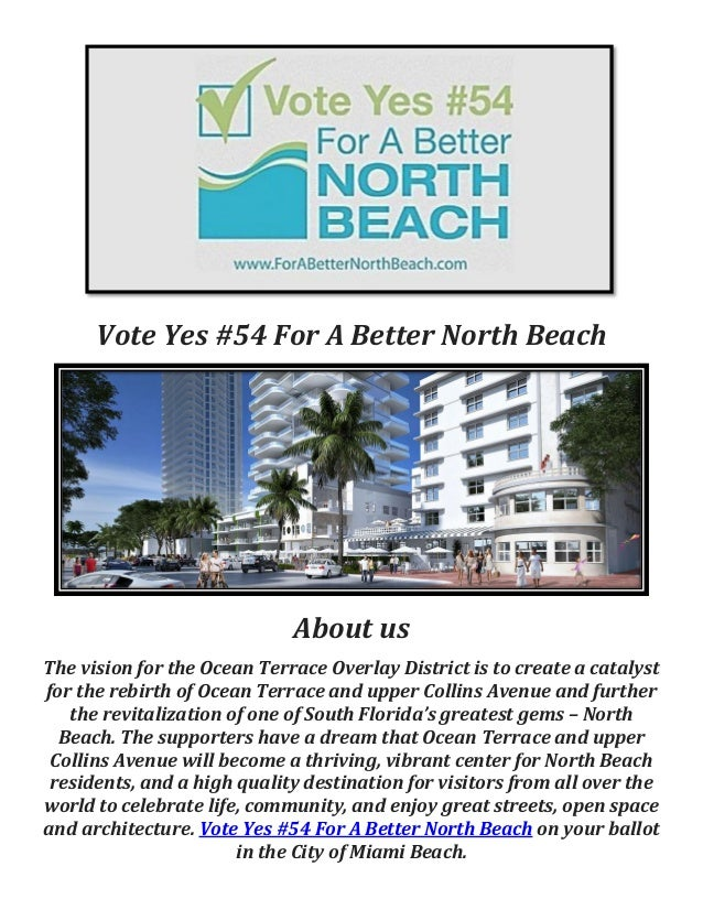 Vote Yes #54 For A Better North Beach About us The vision for the Ocean Terrace Overlay District is to create a catalyst f...