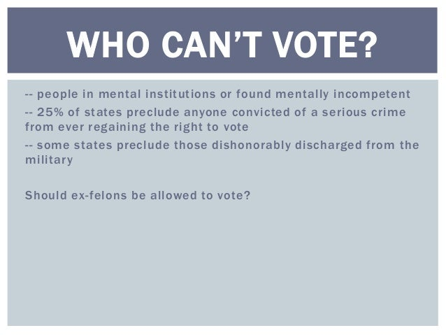 should felons be allowed to vote