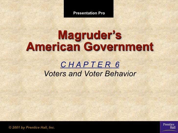 Presentation Pro                   Magruder's           American Government                           CHAPTER 6           ...