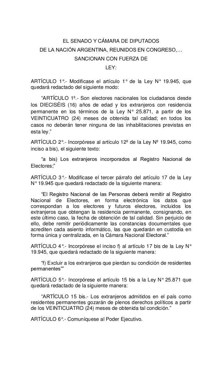 EL SENADO Y CÁMARA DE DIPUTADOS   DE LA NACIÓN ARGENTINA, REUNIDOS EN CONGRESO,…                   SANCIONAN CON FUERZA DE...