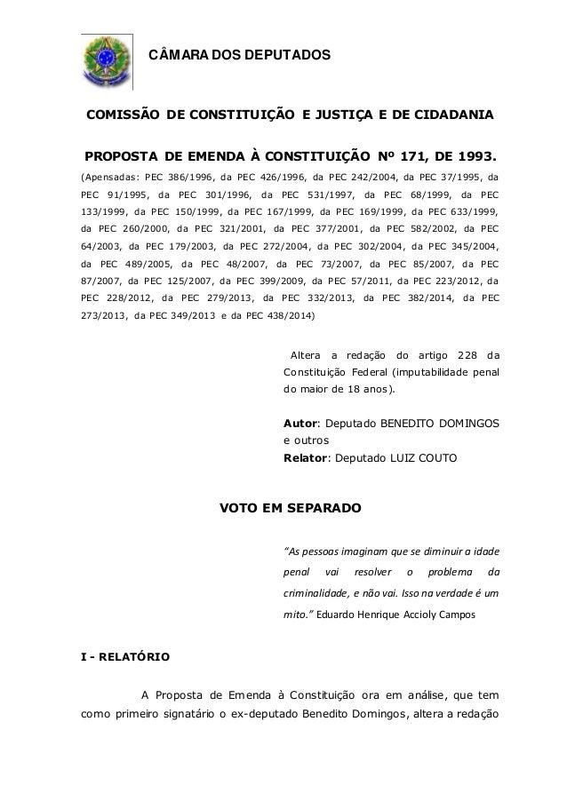 CÂMARA DOS DEPUTADOS COMISSÃO DE CONSTITUIÇÃO E JUSTIÇA E DE CIDADANIA PROPOSTA DE EMENDA À CONSTITUIÇÃO Nº 171, DE 1993. ...
