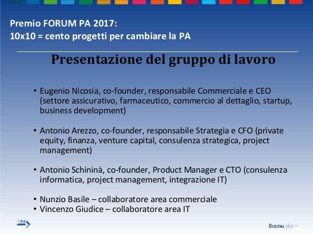 Premio FORUM PA 2017: 10x10 = cento progetti per cambiare la PA • Eugenio Nicosia, co-founder, responsabile Commerciale e ...