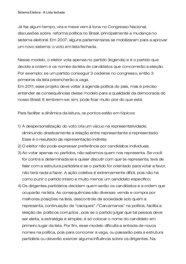 Sistema Eleitora - A Lista fechada Já faz algum tempo, vira e mexe vem à tona no Congresso Nacional, discussões sobre refo...