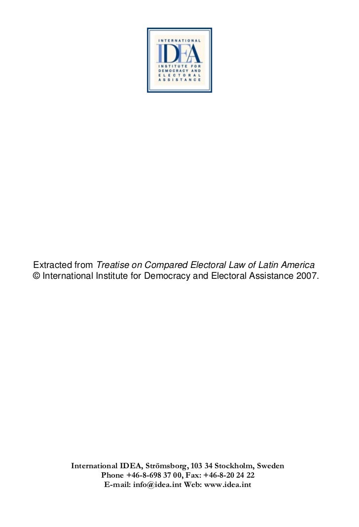 Extracted from Treatise on Compared Electoral Law of Latin America© International Institute for Democracy and Electoral As...