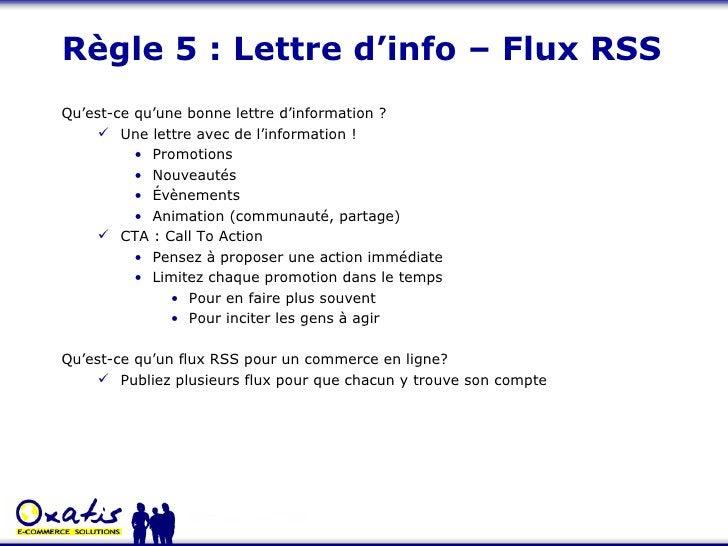 Règle 5 : Lettre d'info – Flux RSS <ul><li>Qu'est-ce qu'une bonne lettre d'information ? </li></ul><ul><ul><li>Une lettre ...