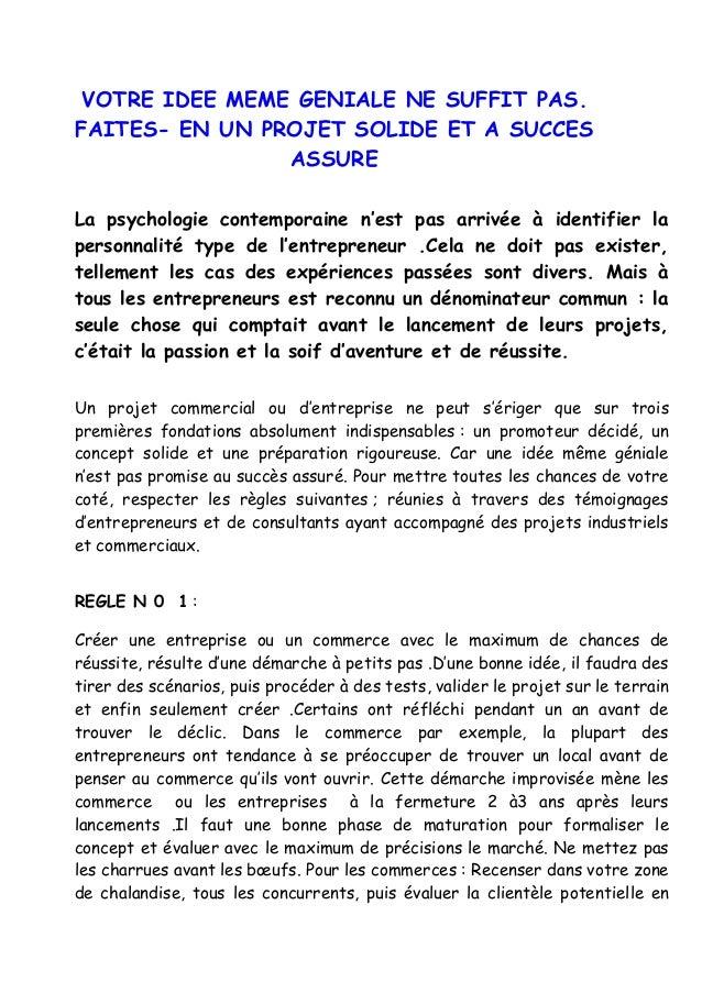 VOTRE IDEE MEME GENIALE NE SUFFIT PAS. FAITES- EN UN PROJET SOLIDE ET A SUCCES ASSURE La psychologie contemporaine n'est p...