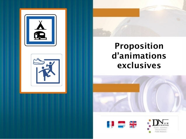 Proposition d'animations exclusives