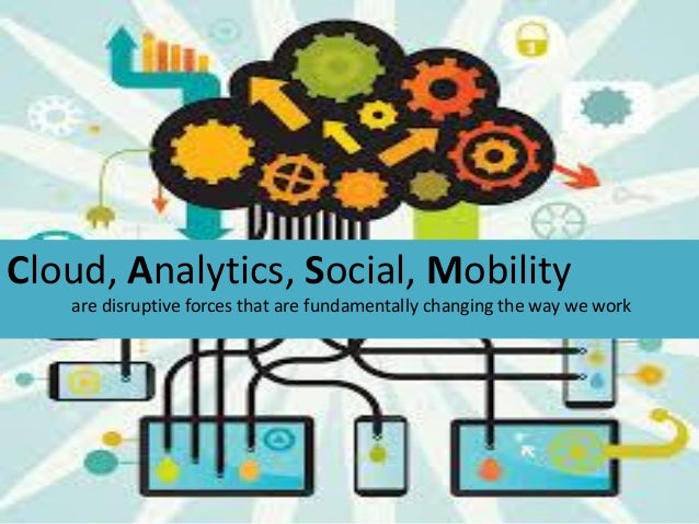 """Get SMART, Crossing the """" CASM* """" * Cloud, Analytics, Social, Mobility"""