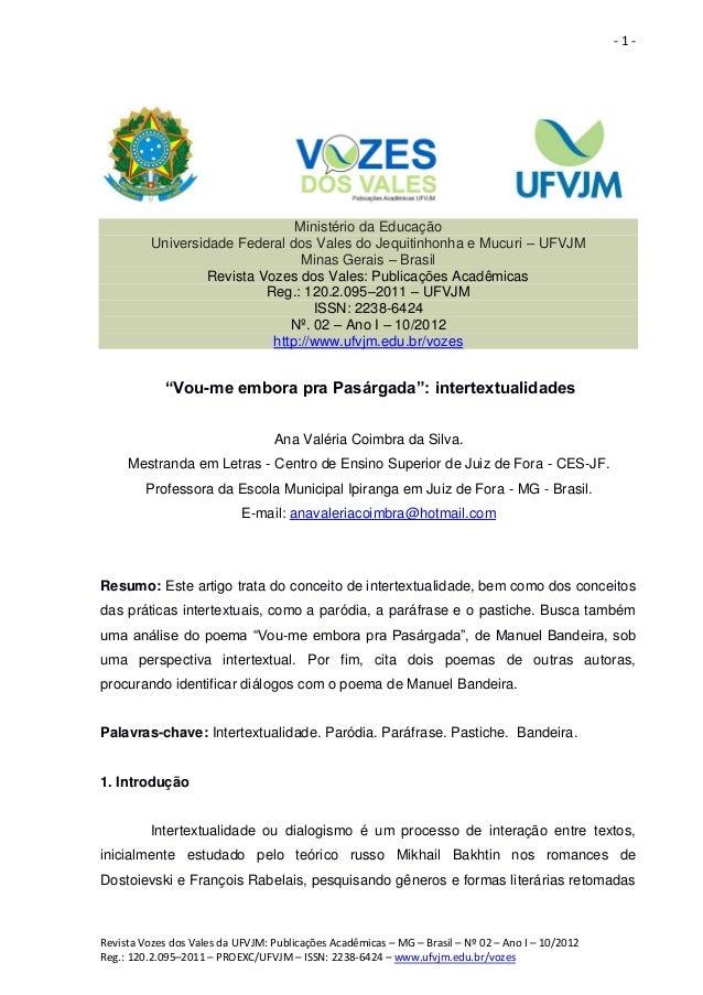- 1 - Revista Vozes dos Vales da UFVJM: Publicações Acadêmicas – MG – Brasil – Nº 02 – Ano I – 10/2012 Reg.: 120.2.095–201...